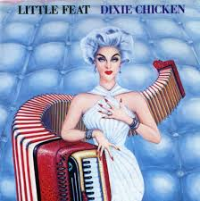 Little Feat Dixie Chicken