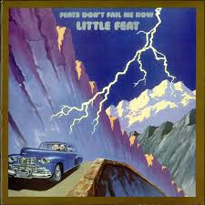 "Little Feat ""Feats Don't Fail Me Now"""
