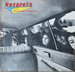"Nazareth ""Close Enough for Rock 'n' Roll"""