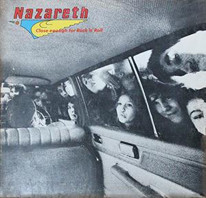 "Nazareth ""Close Enough for Rock 'n' Roll"""