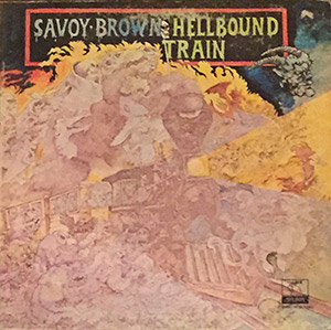 "Savoy Brown ""Hellbound Train"""