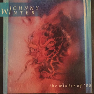 "Johnny Winter ""Winter of '88"""