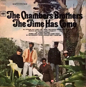 "Chamber Brothers ""Time Has Come Today"""